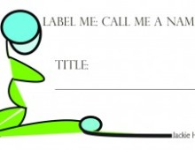 Label Me: Call Me A Name